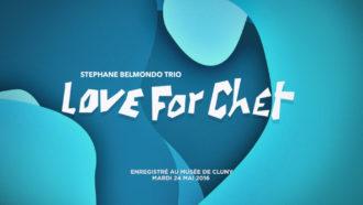 Stephane Belmondo – Love for Chet 15