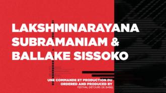 Lakshminarayana Subramaniam & Ballaké Sissoko 30
