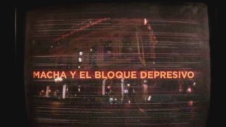 Macha Y El Bloque Depresivo 24