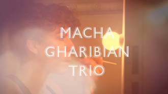 Macha Gharibian Trio 27
